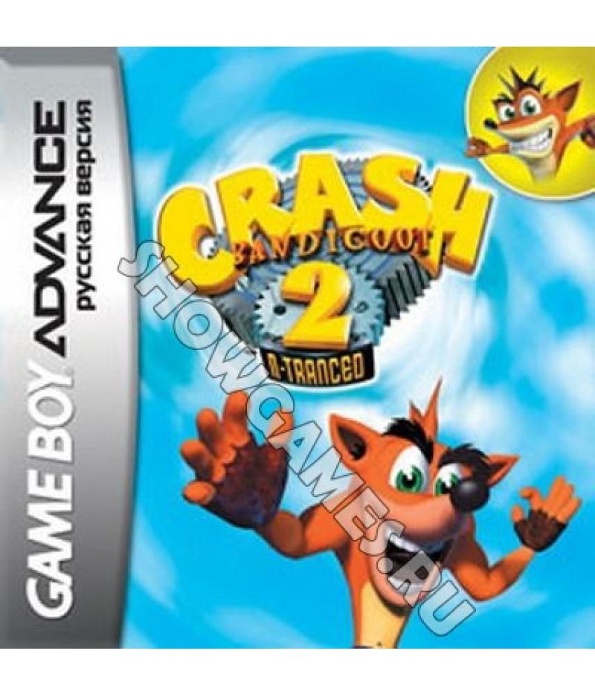 Crash Bandicoot 2: N-Tranced (Русская версия)  [GBA]