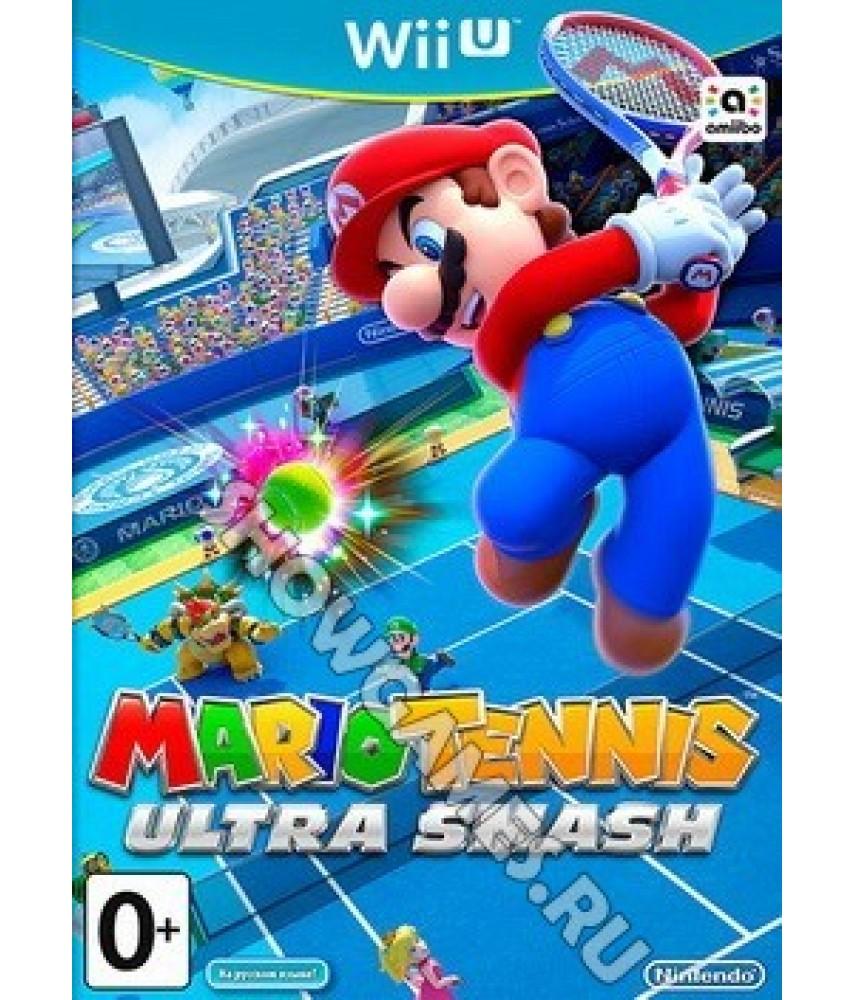 Mario Tennis Ultra Smash (Русская версия) [Wii U]