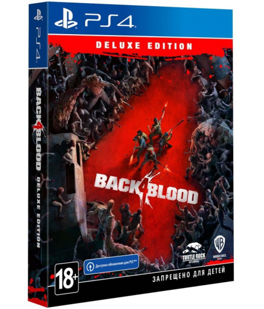PS4 игра Back 4 Blood - Deluxe Edition (Русская версия) (совместима с PS5)