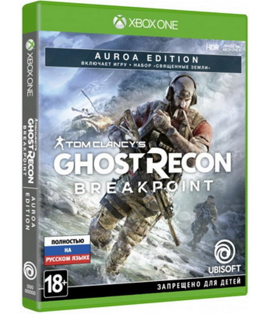 Tom Clancy's Ghost Recon Breakpoint - Auroa Edition (Русская версия) [Xbox One]
